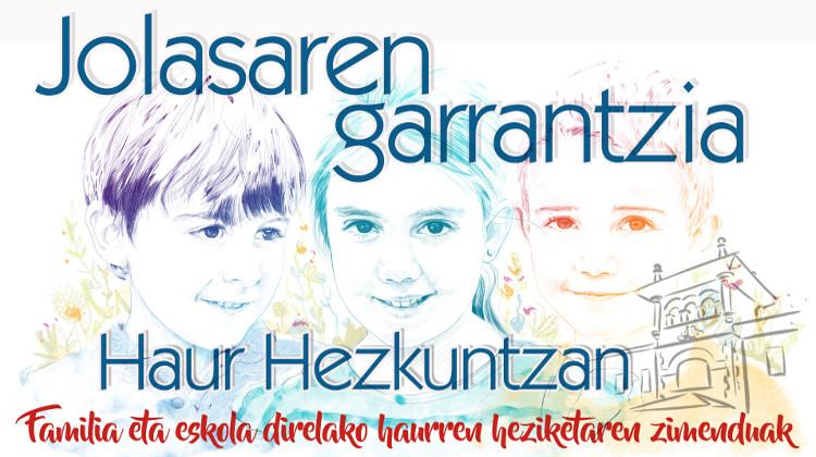 JOLASAREN GARRANTZIA HAURTZAROAN