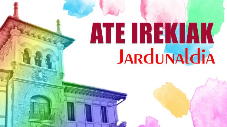 ATE IREKIAK JARDUNALDIA